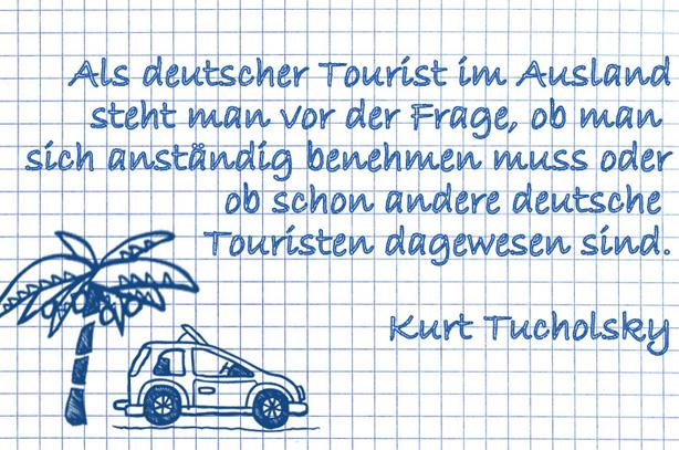 Lustige Urlaubssprüche: als deutscher Tourist im Ausland.