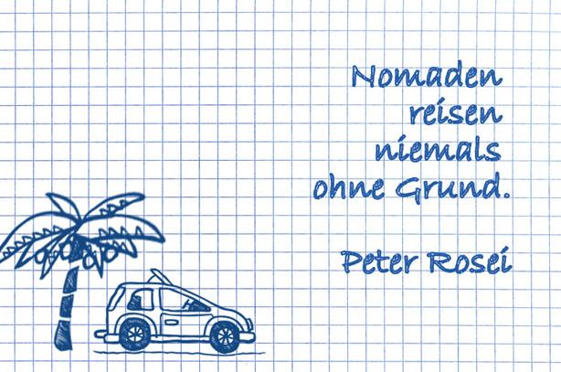 Lustige Urlaubssprüche: Nomaden & ihre Art zu reisen.