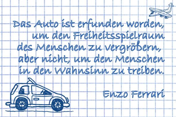 Auto Sprüche, Auto Zitate: Enzo Ferrari