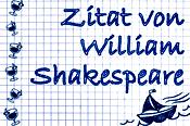 Lustige Urlaubssprüche - Shakespeare